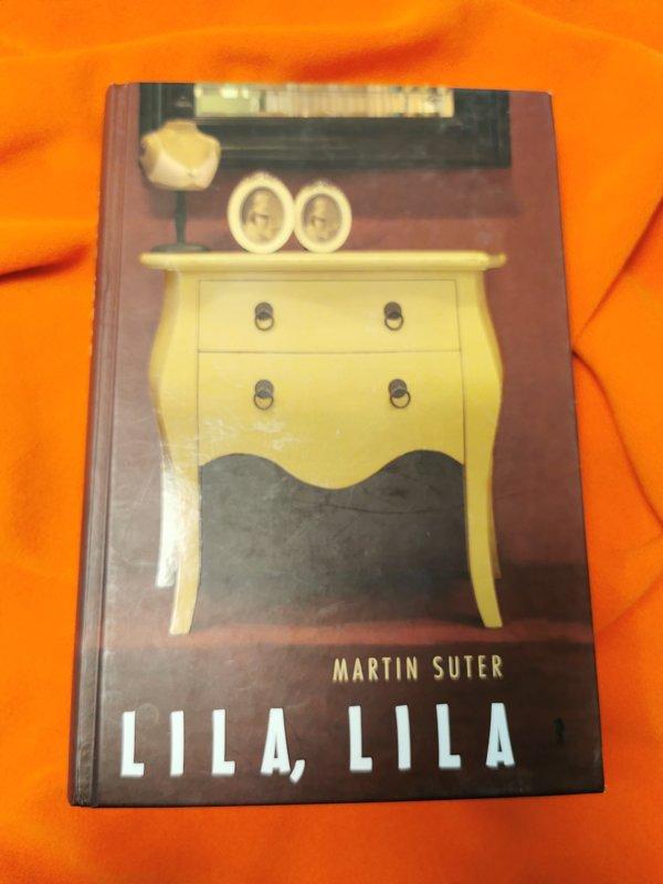 Martin Suter Lila Lila